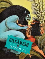 The Story of Gilgamesh av Yiyun Li (Innbundet)