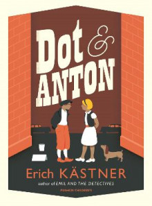 Dot and Anton av Erich Kastner (Heftet)