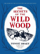 The Secrets of the Wild Wood av Tonke Dragt (Innbundet)