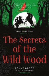 The Secrets of the Wild Wood av Tonke Dragt (Heftet)