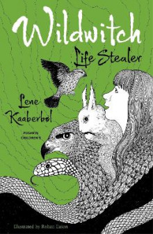 Wildwitch: Life Stealer: No.3 av Lene Kaaberbol (Heftet)