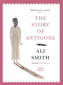 The story of Antigone av Ali Smith (Heftet)
