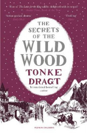 The Secrets of the Wild Wood (Winter Edition) av Tonke Dragt (Heftet)