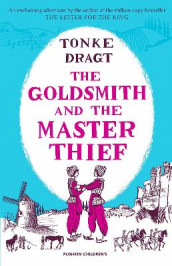 The Goldsmith and the Master Thief av Tonke Dragt (Heftet)