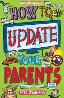 How to Update Your Parents av Pete Johnson (Heftet)