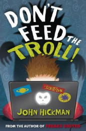 Don't Feed the Troll av John Hickman (Heftet)