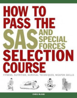 Omslag - How to Pass the SAS and Special Forces Selection Course