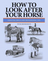 Omslag - How To Look After Your Horse