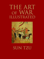The Art of War Illustrated av Sun Tzu (Innbundet)