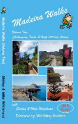 Omslag - Madeira Walks: Challenging Trails & High Altitude Routes Volume 2