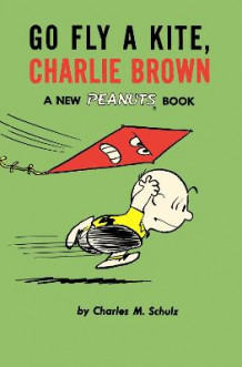 Go Fly a Kite, Charlie Brown (Heftet)