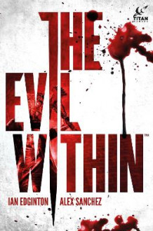 Evil Within av Ian Edginton (Innbundet)