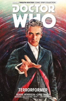 Doctor Who: The Twelfth Doctor: Volume 1 av Robbie Morrison og Alice X. Zhang (Heftet)