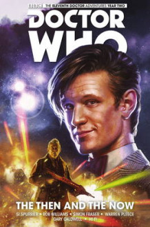 Doctor Who: The Eleventh Doctor: Doctor Who: The Eleventh Doctor, Volume 4 Then and the Now Vol. 4 av Simon Spurrier (Heftet)
