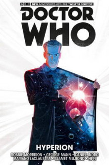 Doctor Who: The Twelfth Doctor: v.3 av Robbie Morrison (Heftet)