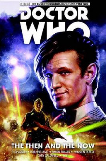 The Eleventh Doctor: Then and the Now Volume 4 av Simon Spurrier og Rob Williams (Innbundet)