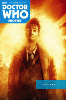 Doctor Who: The Tenth Doctor Archives Omnibus: Volume one av Tony Lee (Heftet)