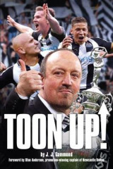 Omslag - Toon Up - The Story of Newcastle United Championship Season 2016/17