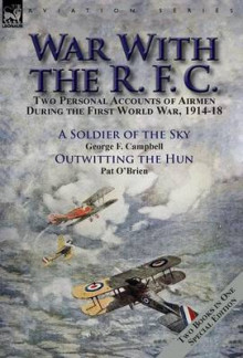 War with the R. F. C. av George F Campbell og Pat O'Brien (Innbundet)