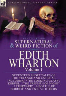 The Collected Supernatural and Weird Fiction of Edith Wharton av Edith Wharton (Innbundet)