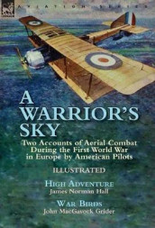 A Warrior's Sky av John Macgavock Grider og James Norman Hall (Innbundet)