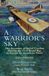 A Warrior's Sky av John Macgavock Grider og James Norman Hall (Heftet)