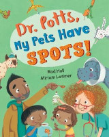 Omslag - Dr. Potts, My Pets Have Spots! 2017