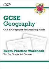 Omslag - New Grade 9-1 GCSE Geography OCR B: Geography for Enquiring Minds - Exam Practice Workbook