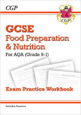 Omslag - New Grade 9-1 GCSE Food Preparation & Nutrition - AQA Exam Practice Workbook (Includes Answers)