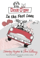 Dixie oday: in the fast lane av Shirley Hughes (Heftet)