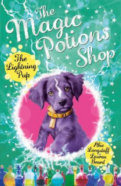 The Magic Potions Shop: The Lightning Pup av Abie Longstaff (Heftet)