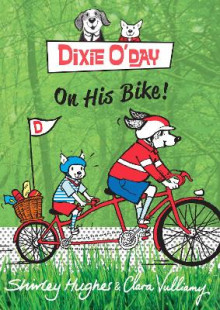Dixie O'Day on His Bike av Shirley Hughes (Heftet)