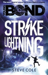 Omslag - Young Bond: Strike Lightning: Book 3
