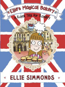 Ellie's Magical Bakery: A Royal Tea for Royalty av Ellie Simmonds (Heftet)