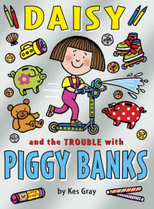 Daisy and the Trouble with Piggybanks av Kes Gray (Heftet)