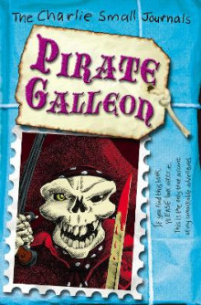 Charlie Small: Pirate Galleon av Charlie Small (Heftet)