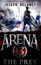 Omslag - Arena 13: The Prey