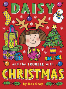 Daisy and the Trouble with Christmas av Kes Gray (Heftet)