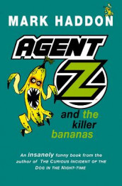 Agent Z and the Killer Bananas av Mark Haddon (Heftet)