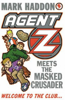 Agent Z Meets the Masked Crusader av Mark Haddon (Heftet)