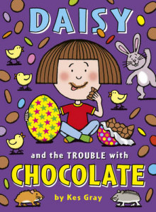 Daisy and the Trouble with Chocolate av Kes Gray (Heftet)