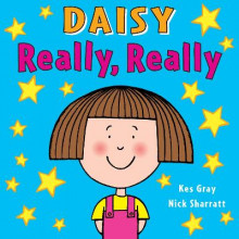 Daisy: Really, Really av Kes Gray og Nick Sharratt (Heftet)