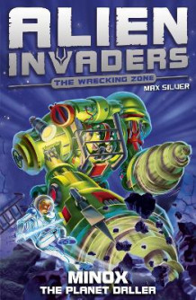 Alien Invaders 8: Minox - The Planet Driller av Max Silver (Heftet)