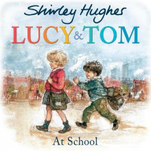 Lucy and Tom at School av Shirley Hughes (Heftet)
