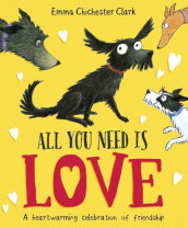 All You Need is Love av Emma Chichester Clark (Heftet)