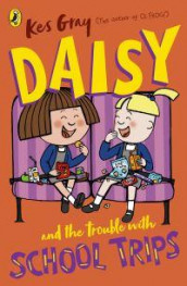 Daisy and the Trouble with School Trips av Kes Gray (Heftet)