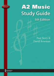 Edexcel A2 Music Study Guide av Paul Terry og David Bowman (Heftet)