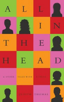 All In The Head av Judith Thomas (Heftet)