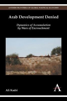 Arab Development Denied av Ali Kadri (Heftet)