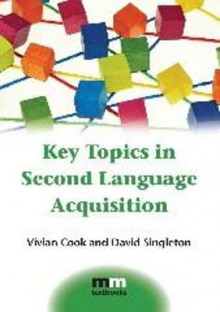 Key Topics in Second Language Acquisition av Vivian J. Cook og David Singleton (Heftet)